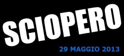 Sciopero 29 Maggio 2013